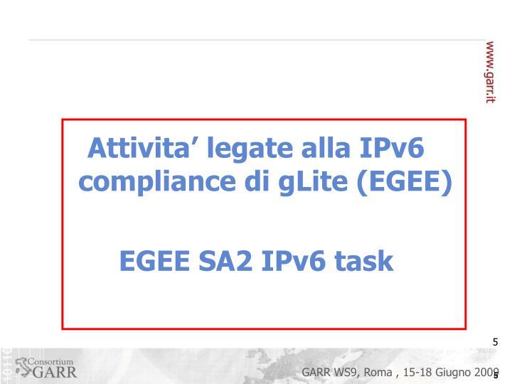Attivita' legate alla IPv6 compliance di gLite (EGEE)