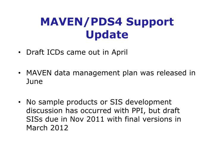 MAVEN/PDS4 Support Update