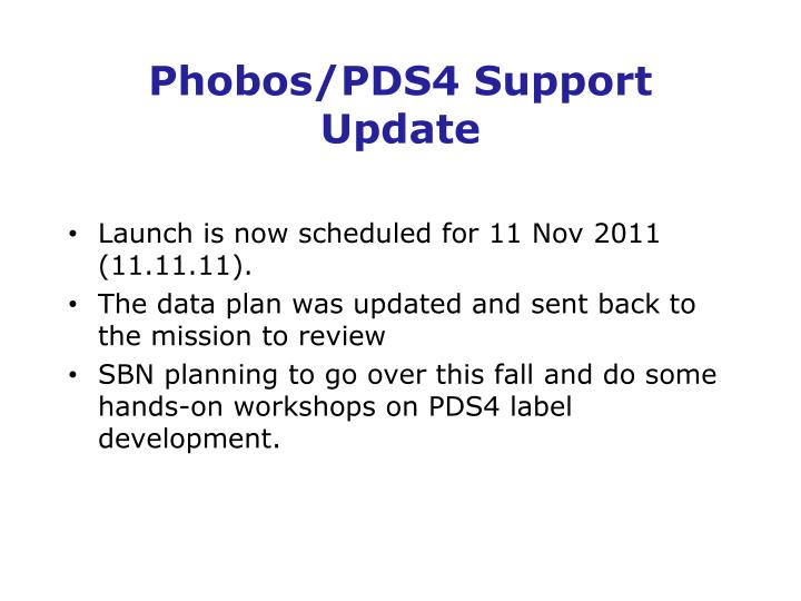 Phobos/PDS4 Support Update