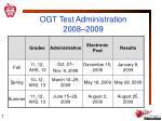 ogt test administration 2008 2009