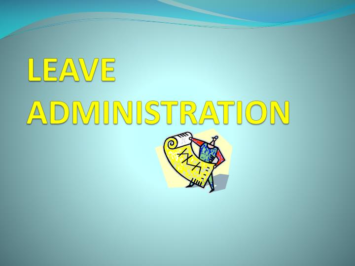 leave administration n.