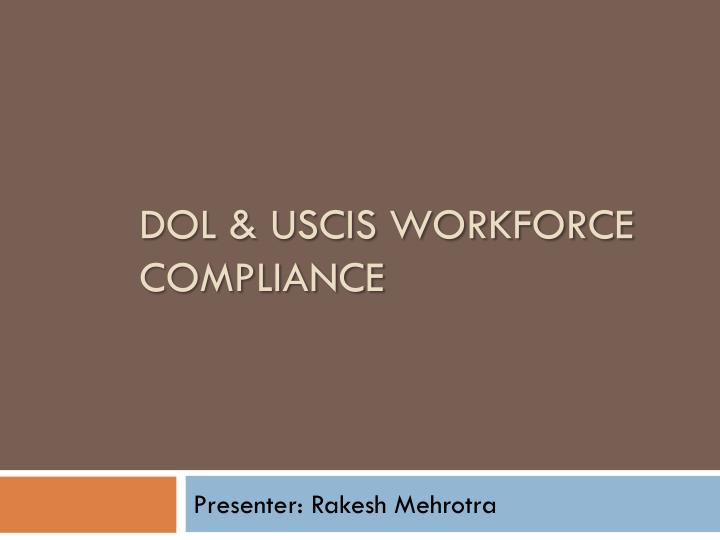 dol uscis workforce compliance n.