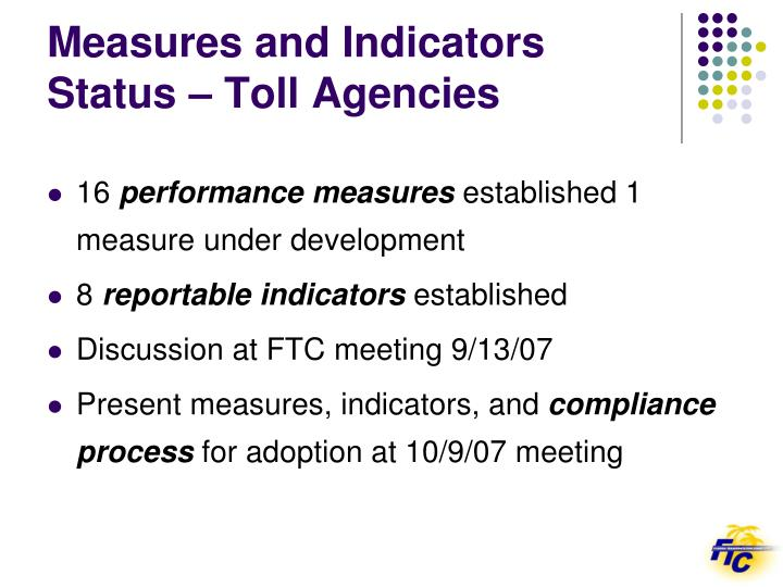 Measures and Indicators Status – Toll Agencies