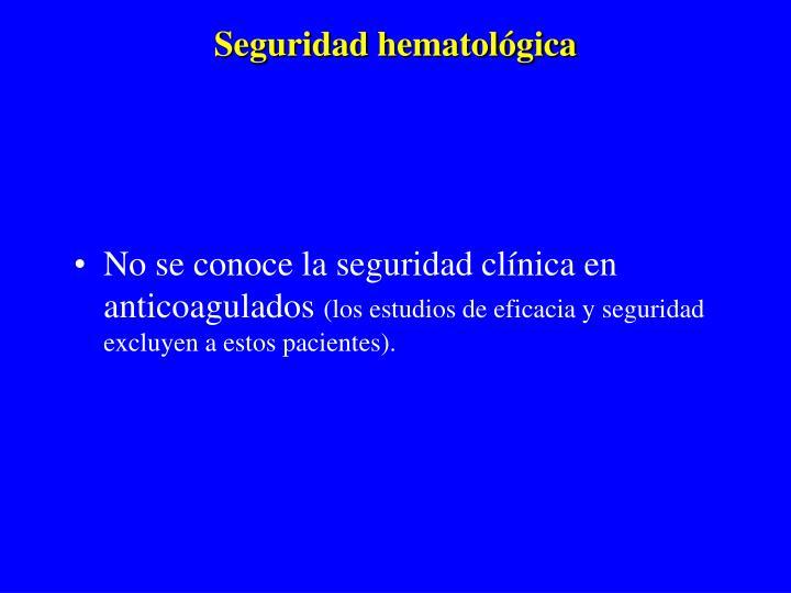 Seguridad hematológica