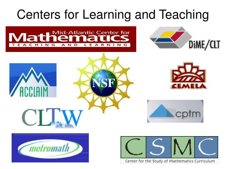 Centers for Learning and Teaching