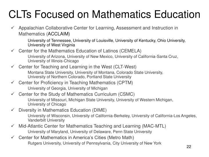 CLTs Focused on Mathematics Education