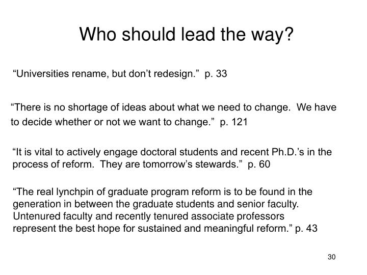 Who should lead the way?