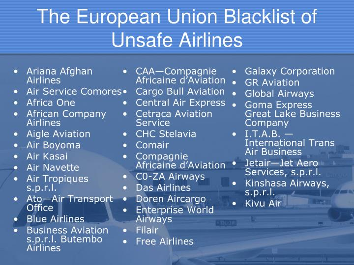 The European Union Blacklist of Unsafe Airlines