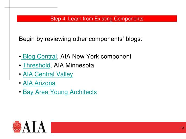 Step 4: Learn from Existing Components