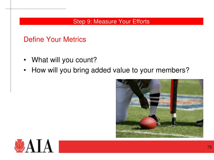 Step 9: Measure Your Efforts