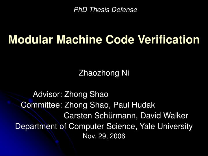 Modular machine code verification