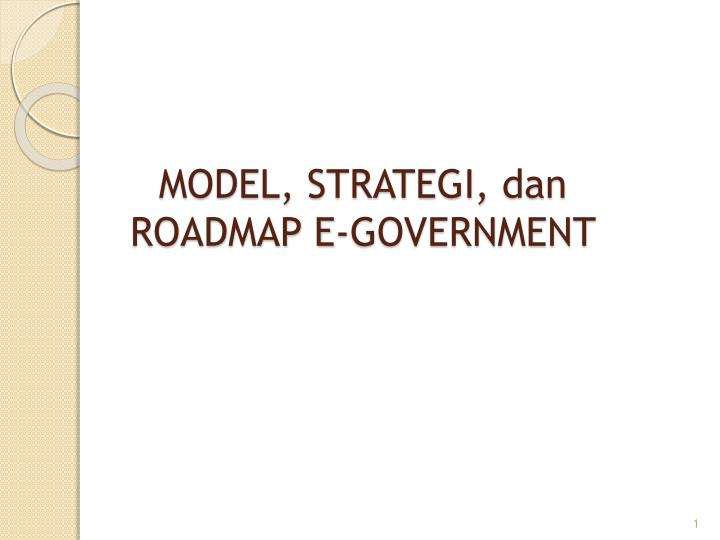 Model strategi dan roadmap e government
