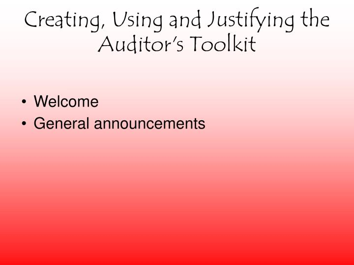 creating using and justifying the auditor s toolkit n.