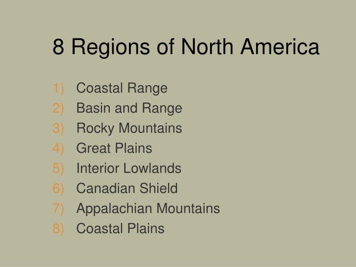 8 regions of north america