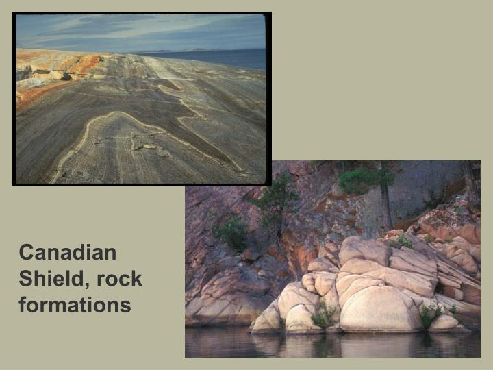 Canadian Shield, rock formations