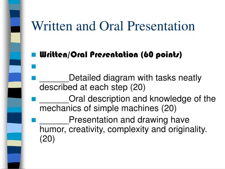 Written and Oral Presentation