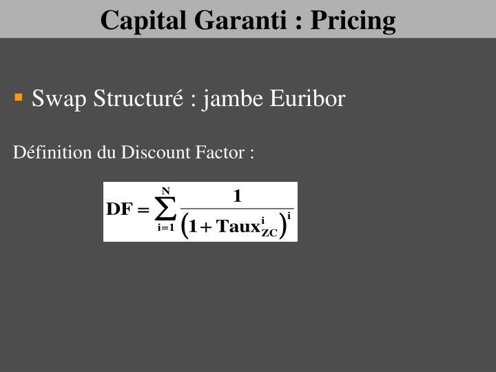 Capital Garanti : Pricing