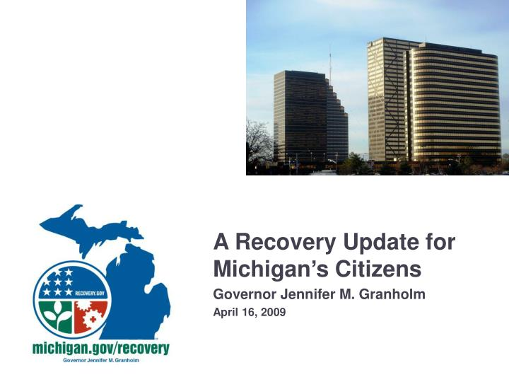 A Recovery Update for Michigan's Citizens
