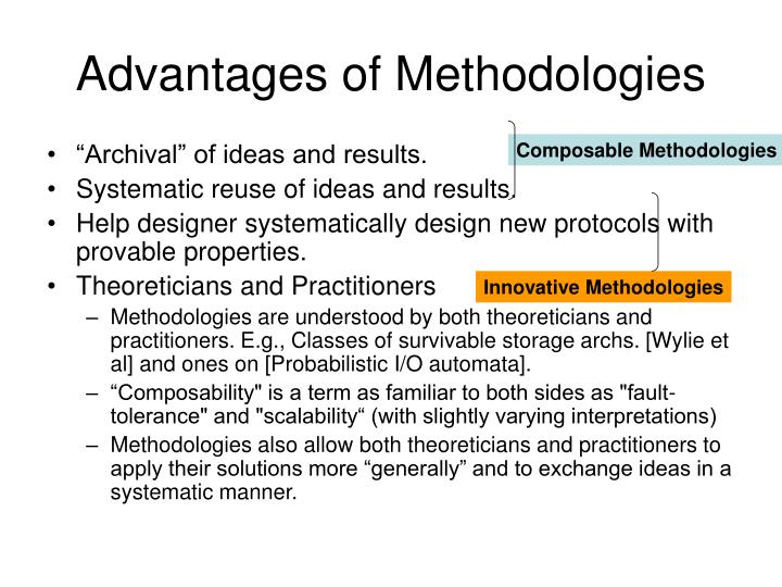 Advantages of Methodologies