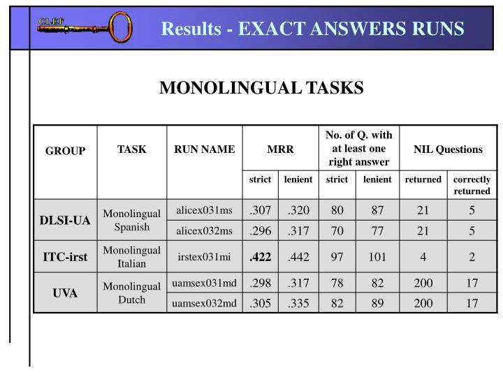 Results - EXACT ANSWERS RUNS