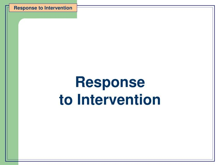 response to intervention n.