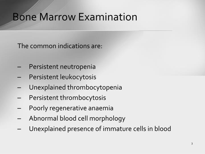 Bone Marrow Examination
