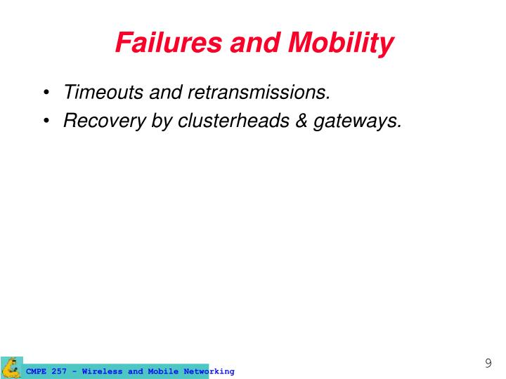 Failures and Mobility