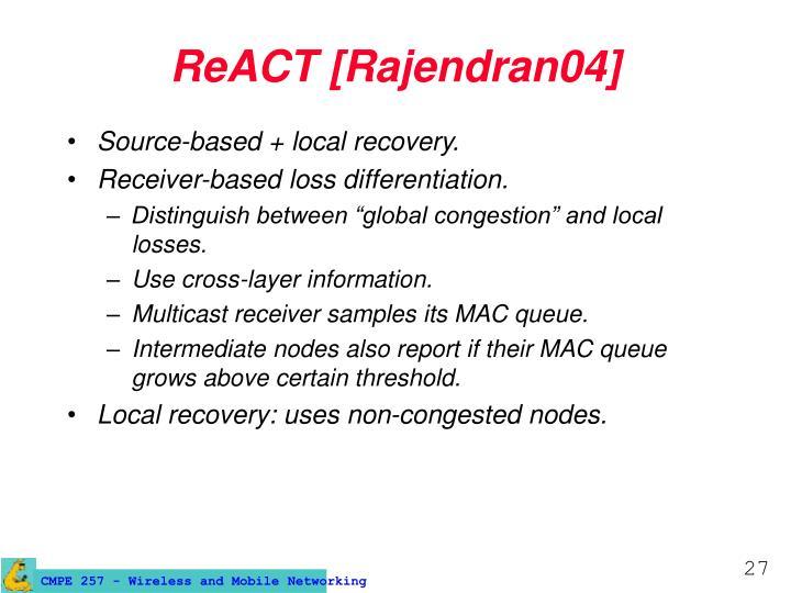 ReACT [Rajendran04]