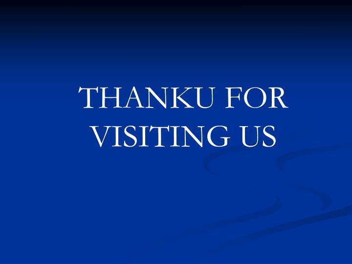 THANKU FOR VISITING US