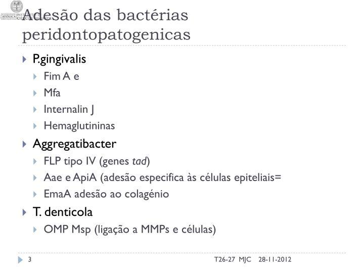 Ades o das bact rias peridontopatogenicas
