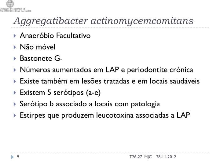Aggregatibacter actinomycemcomitans