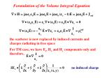 formulation of the volume integral equation