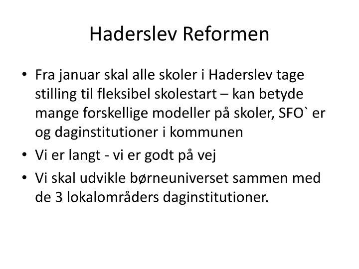 Haderslev Reformen