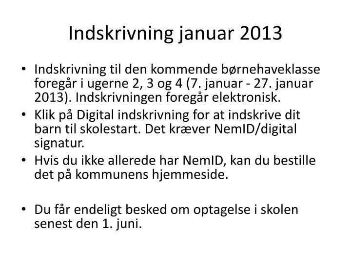 Indskrivning januar 2013