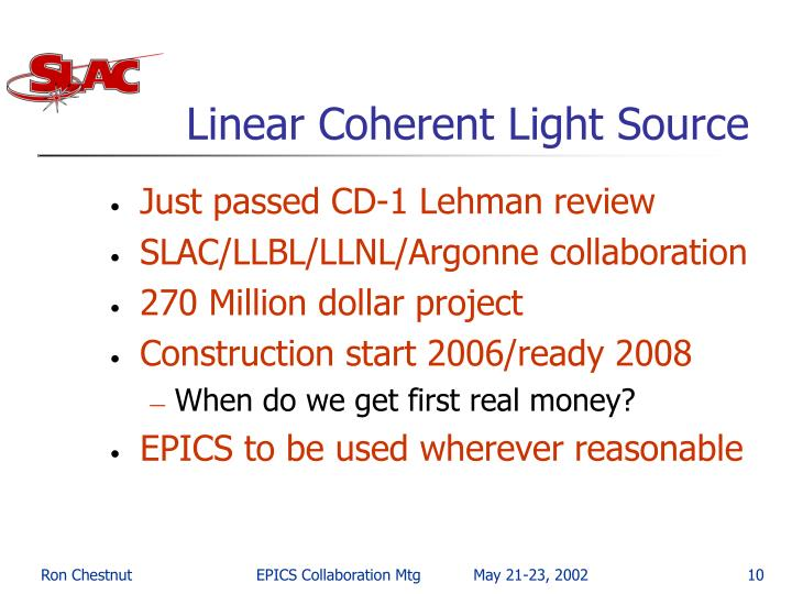 Linear Coherent Light Source