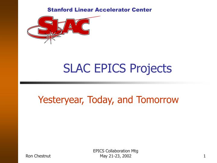 SLAC EPICS Projects