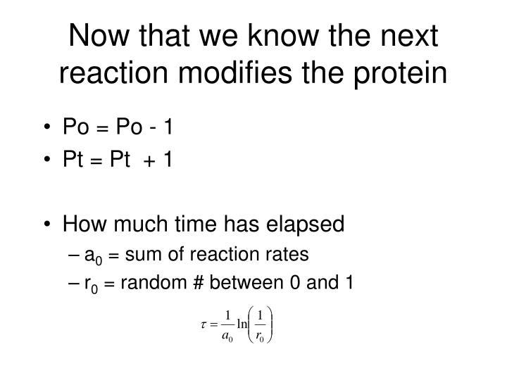Now that we know the next reaction modifies the protein