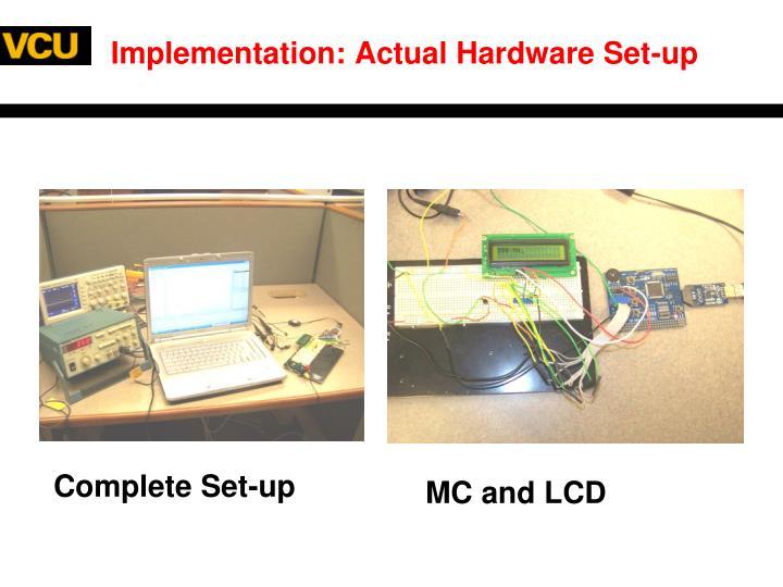Implementation: Actual Hardware Set-up