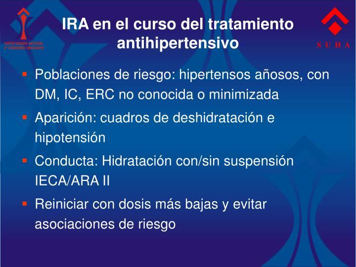 IRA en el curso del tratamiento antihipertensivo
