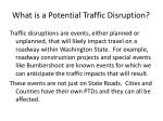 what is a potential traffic disruption