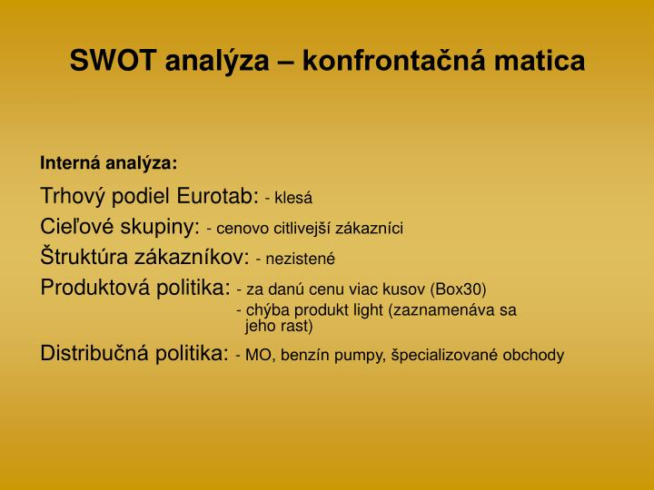 SWOT analýza – konfrontačná matica