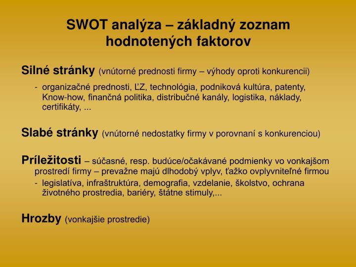 SWOT analýza – základný zoznam hodnotených faktorov