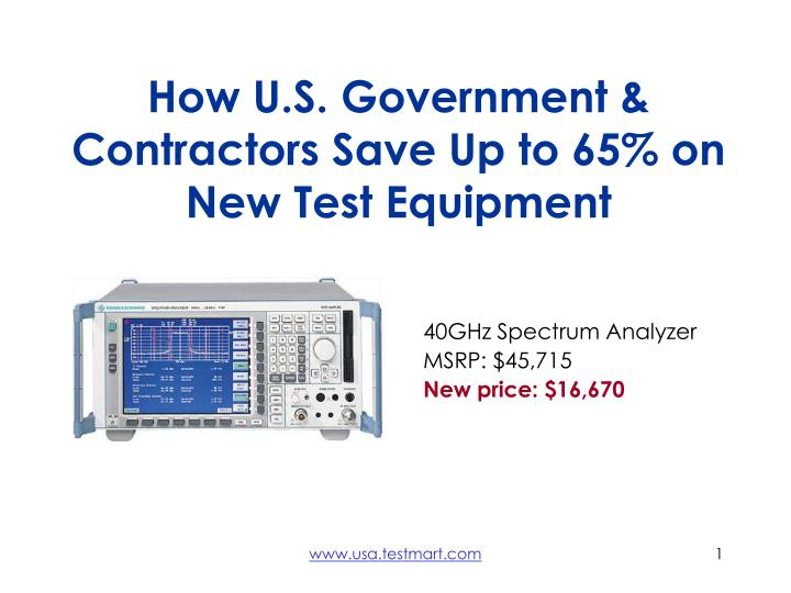 how u s government contractors save up to 65 on new test equipment n.