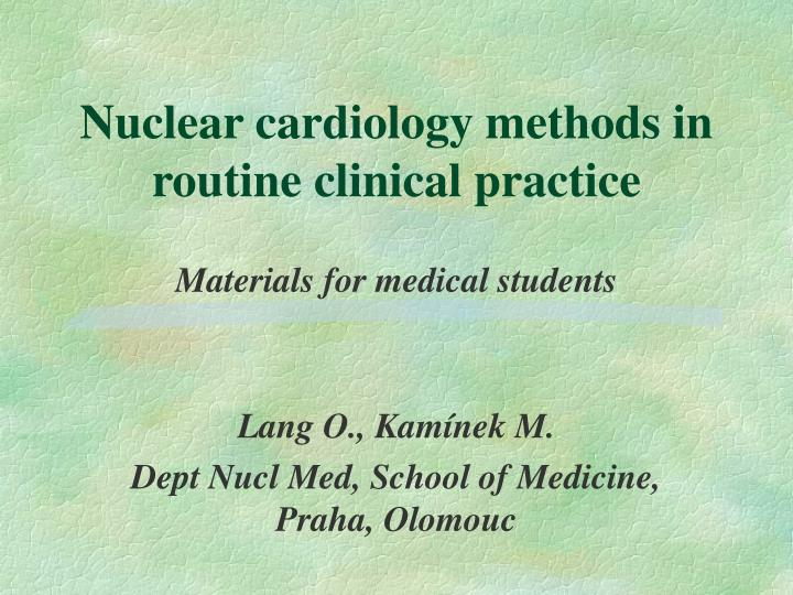 nuclear cardiology methods in routine clinical practice n.