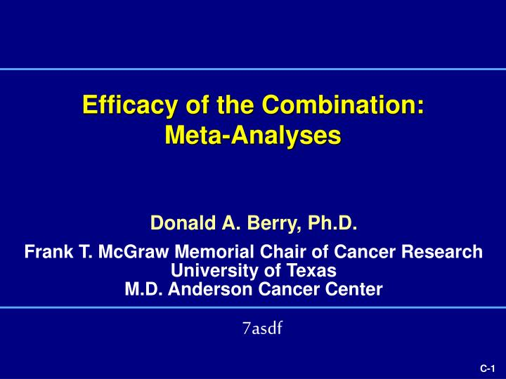 efficacy of the combination meta analyses n.