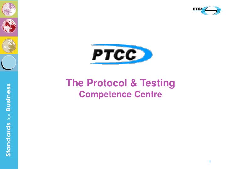 the protocol testing competence centre n.