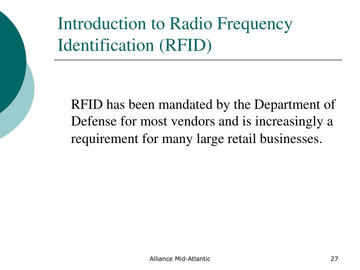 Introduction to Radio Frequency Identification (RFID)