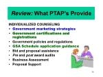 review what ptap s provide