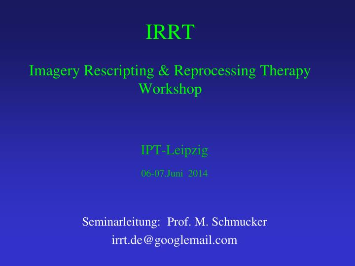 irrt imagery rescripting reprocessing therapy workshop n.