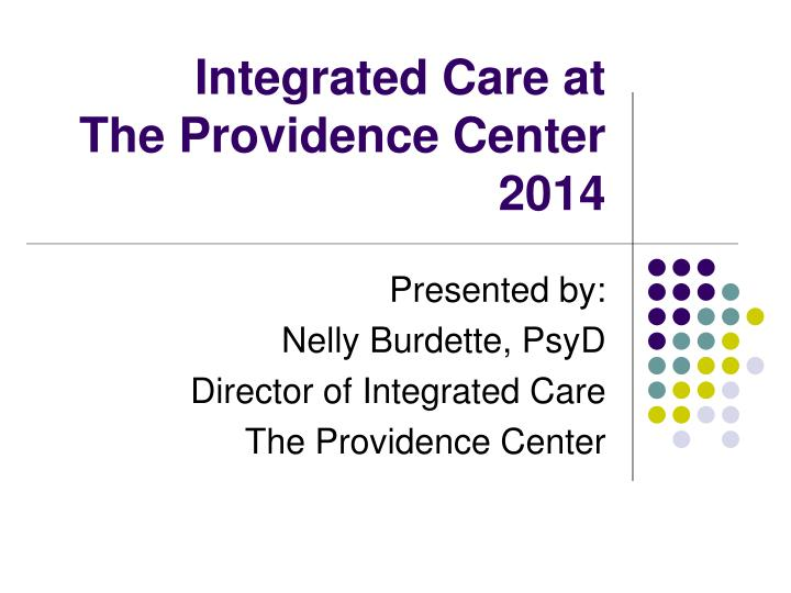 integrated care at the providence center 2014